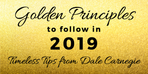 Golden Principles to follow in 2019
