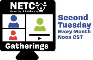 NETC Gatherings Logo Second Tuesday Every month Noon CST